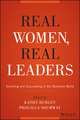 Real Women, Real Leaders: Surviving and Succeeding in the Business World (1119061385) cover image