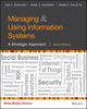 Managing and Using Information Systems: A Strategic Approach, Binder Ready Version, 6th Edition (1119244285) cover image