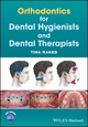 Orthodontics for Dental Hygienists and Dental Therapists (1119251885) cover image