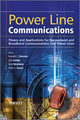Power Line Communications: Theory and Applications for Narrowband and Broadband Communications over Power Lines (1119956285) cover image