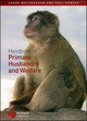 Handbook of Primate Husbandry and Welfare (1405111585) cover image