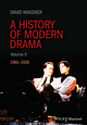 A History of Modern Drama, Volume II: 1960 - 2000 (1405157585) cover image