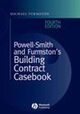 Powell-Smith and Furmston's Building Contract Casebook, 4th Edition (1405171685) cover image