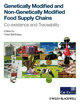 Genetically Modified and non-Genetically Modified Food Supply Chains: Co-Existence and Traceability (1444337785) cover image
