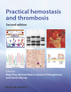 Practical Hemostasis and Thrombosis, 2nd Edition (1444357085) cover image