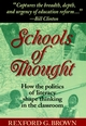 Schools of Thought: How the Politics of Literacy Shape Thinking in the Classroom (1555425585) cover image