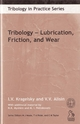 Tribology: Lubrication, Friction and Wear (1860582885) cover image
