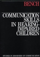 Communication Skills in Hearing-Impaired Children (1870332385) cover image
