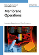 Membrane Operations: Innovative Separations and Transformations (3527320385) cover image