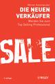 Die neuen Verkäufer: Werden Sie zum Top Selling Professional, 2nd Edition (3527664785) cover image