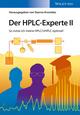 Der HPLC-Experte II: So nutze ich meine HPLC / UHPLC optimal! (3527687785) cover image