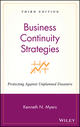 Business Continuity Strategies: Protecting Against Unplanned Disasters, 3rd Edition (0470040386) cover image