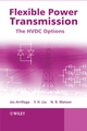 Flexible Power Transmission: The HVDC Options (0470056886) cover image