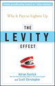 The Levity Effect: Why it Pays to Lighten Up (0470195886) cover image