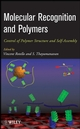 Molecular Recognition and Polymers: Control of Polymer Structure and Self-Assembly (0470277386) cover image