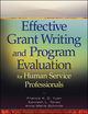 Effective Grant Writing and Program Evaluation for Human Service Professionals (0470469986) cover image