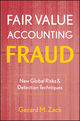 Fair Value Accounting Fraud: New Global Risks and Detection Techniques (0470478586) cover image