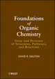 Foundations of Organic Chemistry: Unity and Diversity of Structures, Pathways, and Reactions (0470479086) cover image