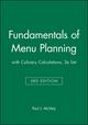 Fundamentals of Menu Planning, 3e with Culinary Calculations, 2e Set