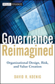 Governance Reimagined: Organizational Design, Risk, and Value Creation (0470598786) cover image