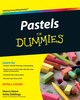 Pastels For Dummies (0470606886) cover image