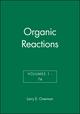 Organic Reactions, Volumes 1 - 74, Set