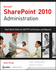 Microsoft SharePoint 2010 Administration: Real World Skills for MCITP Certification and Beyond (Exam 70-668) (0470643986) cover image