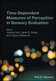 Time-Dependent Measures of Perception in Sensory Evaluation (0470671386) cover image