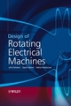 Design of Rotating Electrical Machines (0470740086) cover image