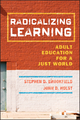 Radicalizing Learning: Adult Education for a Just World (0470873086) cover image