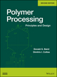 Polymer Processing: Principles and Design, 2nd Edition (0470930586) cover image