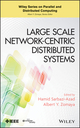 Large Scale Network-Centric Distributed Systems (0470936886) cover image