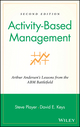 Activity-Based Management: Arthur Andersen's Lessons from the ABM Battlefield, 2nd Edition (0471312886) cover image