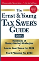 The Ernst & Young Tax Saver's Guide 2003  (0471462586) cover image