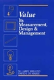 Value: Its Measurement, Design, and Management (0471527386) cover image