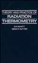 Theory and Practice of Radiation Thermometry (0471610186) cover image