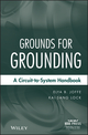 Grounds for Grounding: A Circuit to System Handbook (0471660086) cover image