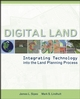 Digital Land: Integrating Technology into the Land Planning Process
