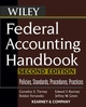 Federal Accounting Handbook: Policies, Standards, Procedures, Practices, 2nd Edition (0471739286) cover image