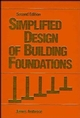 Simplified Design of Building Foundations, 2nd Edition (0471858986) cover image
