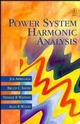 Power System Harmonic Analysis (0471975486) cover image