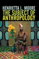 The Subject of Anthropology: Gender, Symbolism and Psychoanalysis (0745608086) cover image