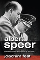 Albert Speer: Conversations with Hitler's Architect (0745639186) cover image