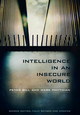 Intelligence in an Insecure World, 2nd Edition (0745652786) cover image