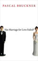 Has Marriage for Love Failed? (0745669786) cover image