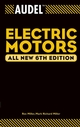 Audel Electric Motors, All New 6th Edition (0764541986) cover image