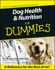 Dog Health and Nutrition For Dummies (0764553186) cover image