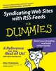 Syndicating Web Sites with RSS Feeds For Dummies (0764588486) cover image