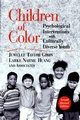 Children of Color: Psychological Interventions with Culturally Diverse Youth, 2nd Revised Edition (0787962686) cover image