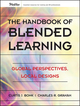 The Handbook of Blended Learning: Global Perspectives, Local Designs (0787977586) cover image